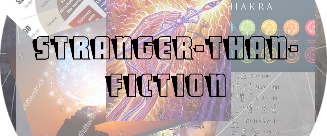 Stranger Than Fiction : The Chozen ones